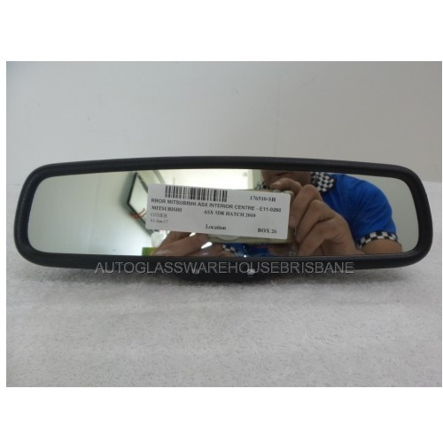 MITSUBISHI ASX 7/2010 TO CURRENT - 5DR HATCH - CENTER INTERIOR REAR VIEW MIRROR - E11-026001